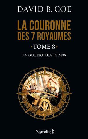 Téléchargez le livre :  La couronne des 7 royaumes (Tome 8) - La Guerre des clans