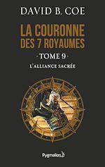 Télécharger le livre :  La couronne des 7 royaumes (Tome 9) - L'Alliance sacrée