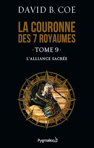 Téléchargez le livre :  La couronne des 7 royaumes (Tome 9) - L'Alliance sacrée