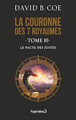 Télécharger le livre :  La couronne des 7 royaumes (Tome 10) - Le Pacte des justes