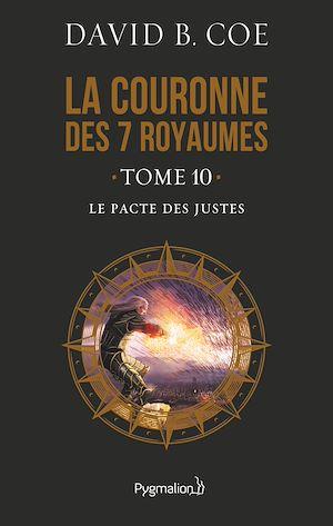 Téléchargez le livre :  La couronne des 7 royaumes (Tome 10) - Le Pacte des justes