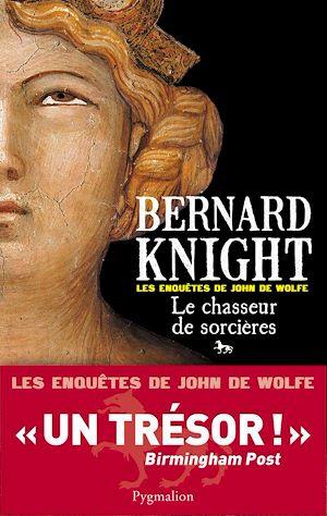 Téléchargez le livre :  Le chasseur de sorcières - Les enquêtes de John de Wolfe