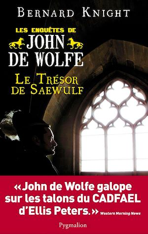 Téléchargez le livre :  Le Trésor de Saewulf - Les enquêtes de John de Wolfe