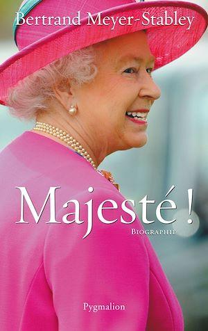 Téléchargez le livre :  Elizabeth II. Majesté !
