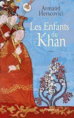 Télécharger le livre :  Les Enfants du Khan