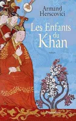 Téléchargez le livre numérique:  Les Enfants du Khan