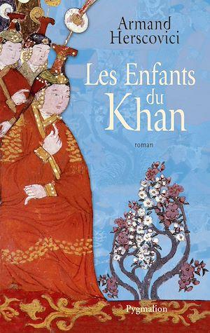 Téléchargez le livre :  Les Enfants du Khan