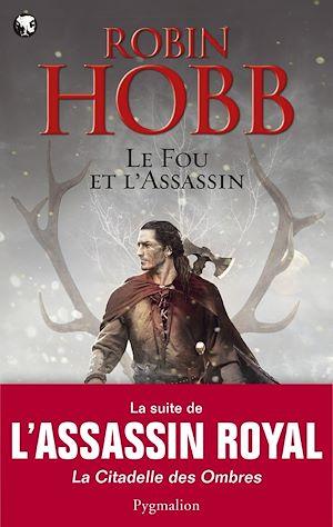 Téléchargez le livre :  Le Fou et l'Assassin (Tome 1)