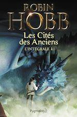 Télécharger le livre :  Les Cités des Anciens - L'Intégrale 1 (Tomes 1 et 2)