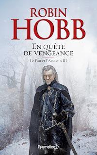 Télécharger le livre : Le Fou et l'Assassin (Tome 3) - En quête de vengeance