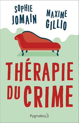Téléchargez le livre :  Thérapie du crime
