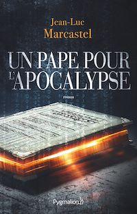 Télécharger le livre : Un pape pour l'Apocalypse