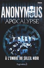 Télécharger le livre :  Anonymous - Apocalypse