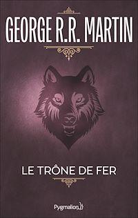 Télécharger le livre : Le Trône de Fer (Tome 1) - La glace et le feu