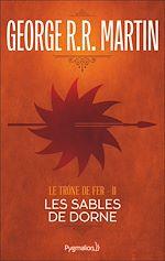 Télécharger cet ebook : Le Trône de Fer (Tome 11) - Les Sables de Dorne