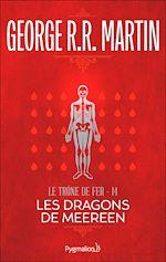 Télécharger le livre :  Le Trône de Fer (Tome 14) - Les Dragons de Meereen