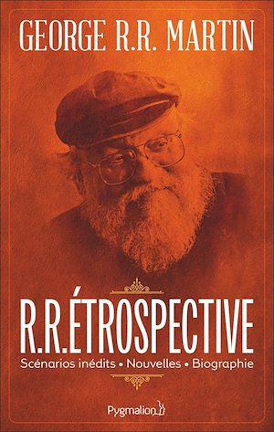 Téléchargez le livre :  R.R.Étrospective