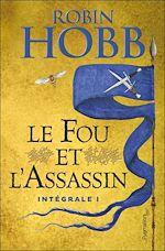 Télécharger le livre :  Le fou et l'assassin - Intégrale 1 (Tomes 1 et 2)