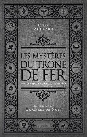 Téléchargez le livre :  Les Mystères du Trône de Fer