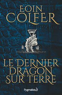 Télécharger le livre : Le Dernier Dragon sur Terre (extrait gratuit)
