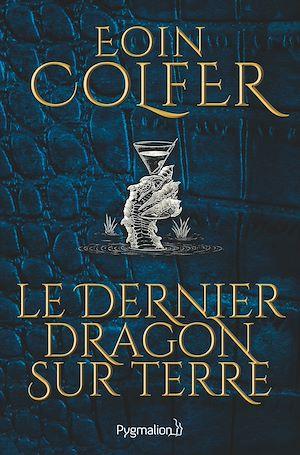 Téléchargez le livre :  Le Dernier Dragon sur Terre (extrait gratuit)