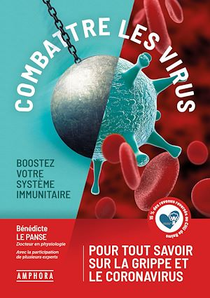 Téléchargez le livre :  Combattre les virus - Boostez votre système immunitaire