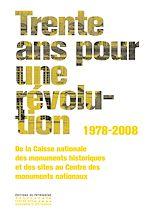 Télécharger le livre :  Trente ans pour une révolution 1978-2008