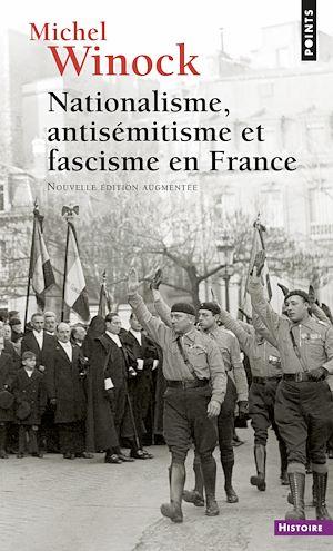 Téléchargez le livre :  Nationalisme, Antisémitisme et Fascisme en France