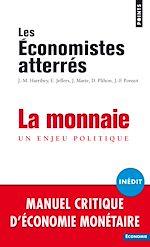 Télécharger le livre :  La monnaie - Un enjeu politique