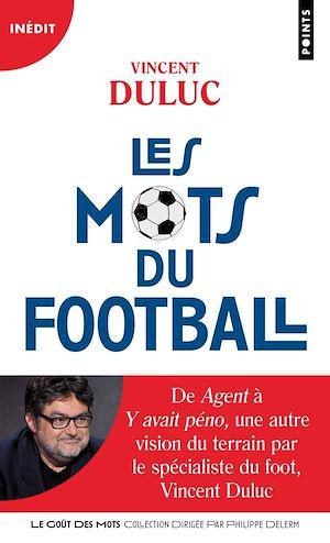 Téléchargez le livre :  Les Mots du football