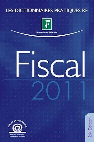 Téléchargez le livre :  Dictionnaire fiscal - 26e édition