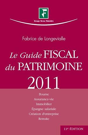 Téléchargez le livre :  Guide fiscal du patrimoine - 11e édition