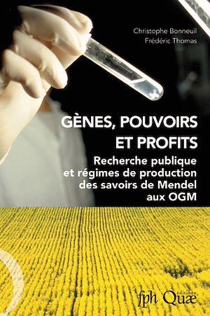 Téléchargez le livre :  Gènes, pouvoirs et profits