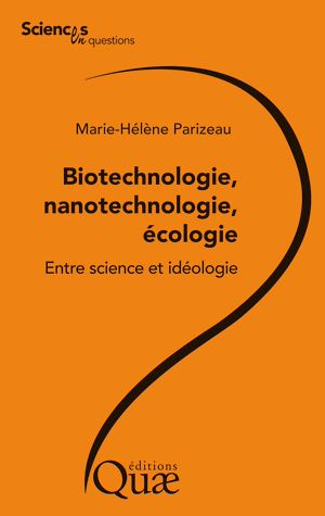 Téléchargez le livre :  Biotechnologie, nanotechnologie, écologie
