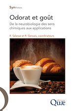 Télécharger le livre :  Odorat et goût - De la neurobiologie des sens chimiques aux applications