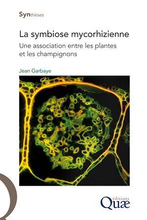 Téléchargez le livre :  La symbiose mycorhizienne