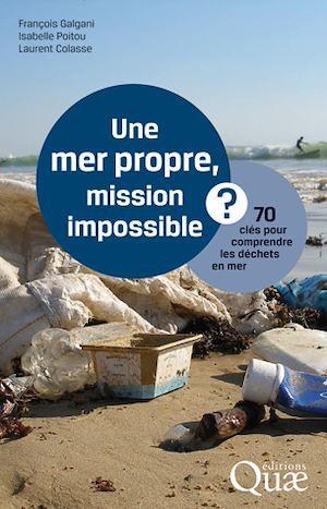 Téléchargez le livre :  Une mer propre, mission impossible ?
