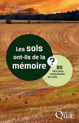 Téléchargez le livre :  Les sols ont-ils de la mémoire ?