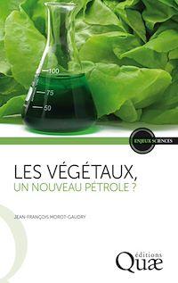 Télécharger le livre : Les végétaux, un nouveau pétrole ?