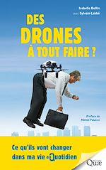 Télécharger le livre :  Des drones à tout faire !