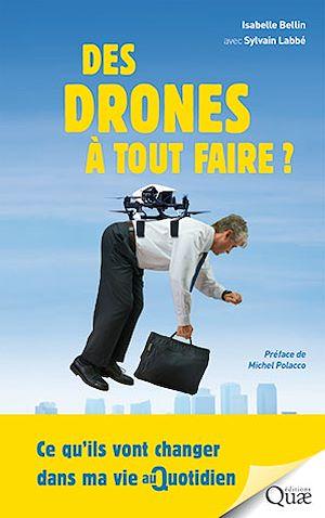 Téléchargez le livre :  Des drones à tout faire !