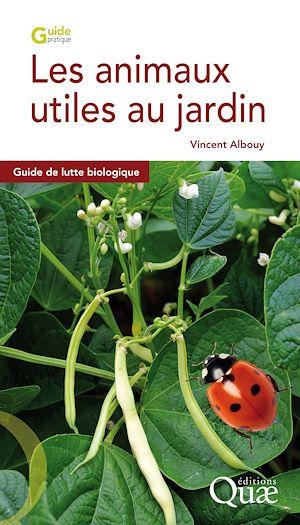 Téléchargez le livre :  Les animaux utiles au jardin