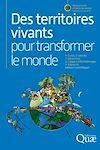 Téléchargez le livre numérique:  Des territoires vivants pour transformer le monde