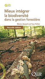Télécharger le livre :  Mieux intégrer la biodiversité dans la gestion forestière