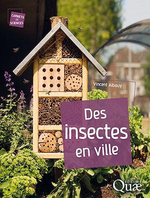 Téléchargez le livre :  Des insectes en ville