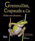Télécharger le livre :  Grenouilles, crapauds et Cie