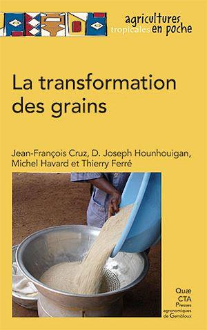 Téléchargez le livre :  La transformation des grains