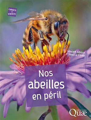Téléchargez le livre :  Nos abeilles en péril
