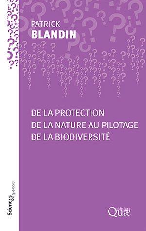 Téléchargez le livre :  De la protection de la nature au pilotage de la biodiversité