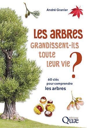 Téléchargez le livre :  Les arbres grandissent-ils toute leur vie ?